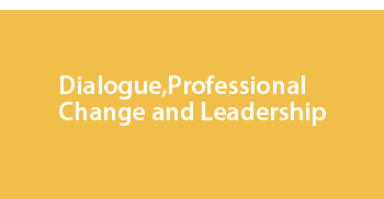 Dialogue, professional change and leadership