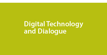 Digital technology and dialogue