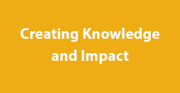 creating knowledge and impact