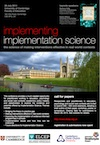 Implementing Implementation Science: The science of making interventions effective in real world contexts