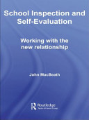 School Inspection and Self evaluation: working with the new relationship