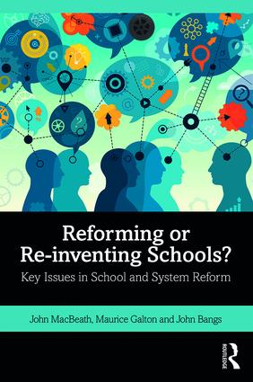 Reforming or re-inventing schools book