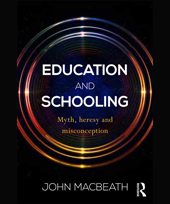 Book Launch: Education and Schooling Myth, heresy and misconception (John MacBeath)