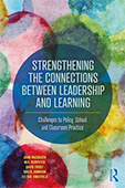 Strengthening the Connections between Leadership and Learning book cover
